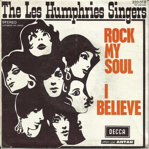 "Rock My Soul- 7"" Vinyl France - Les Humphries Singers"