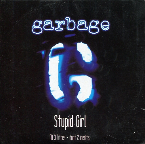 Garbage - Stupid Girl- Cd Single France