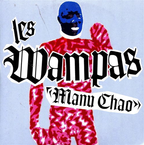 LES WAMPAS - Manu Chao - CD single