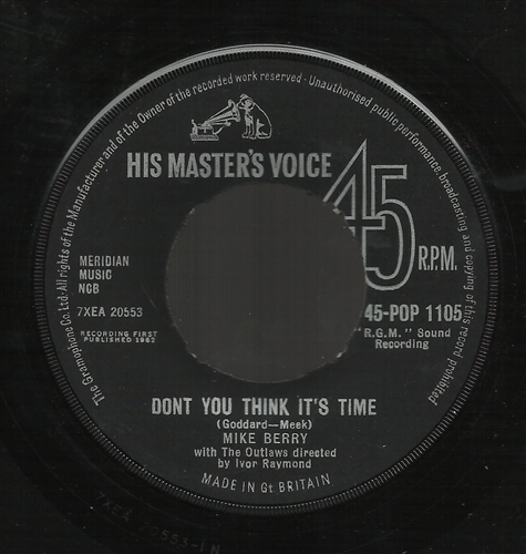 "Mike Berry - Don't You Think It's Time- 7"" Vinyl Uk"