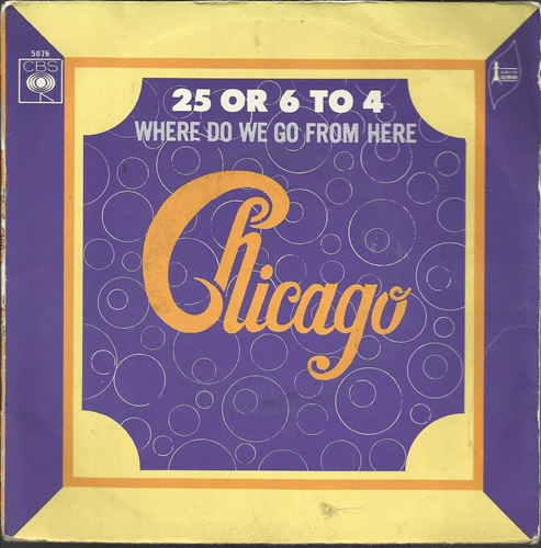 "Chicago - 25 Or 6 To 4- 7"" Vinyl France"