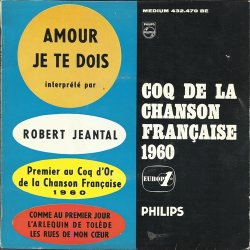 "Robert Jeantal - Amour Je Te Dois- 7"" Vinyl France"