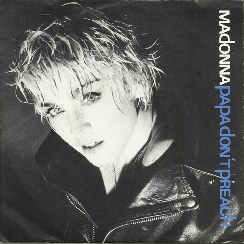 Madonna - Papa Don't Preach- 7&quot; Vinyl Germany