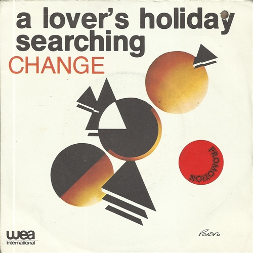 CHANGE - A lover's holiday - 7inch x 1