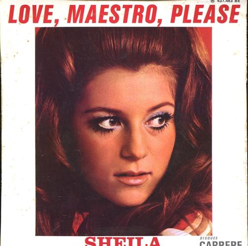 "Sheila - Love, Maestro, Please- 7"" 45rpm Vinyl France"
