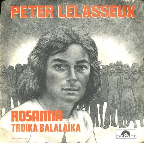 Peter Lelasseux - Oh Rosana (Canto Di Osanna) / Troïka Balalaïka