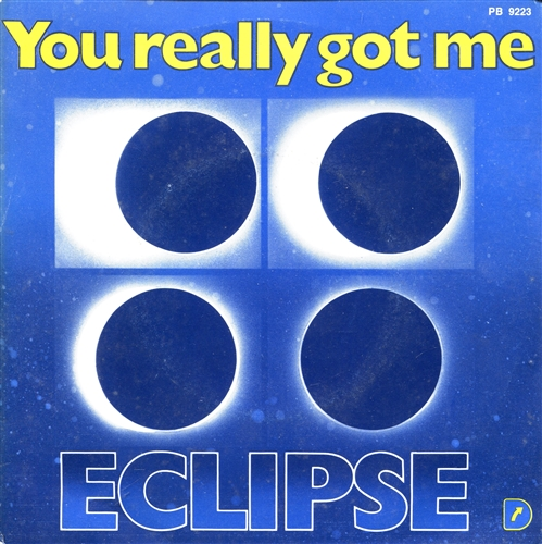 "Eclipse - You Really Got Me- 7"" 45rpm Vinyl France"