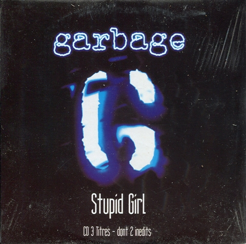 Stupid Girl- Cd Single France - Garbage