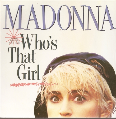 "Madonna - Who's That Girl?- 7"" Vinyl France"