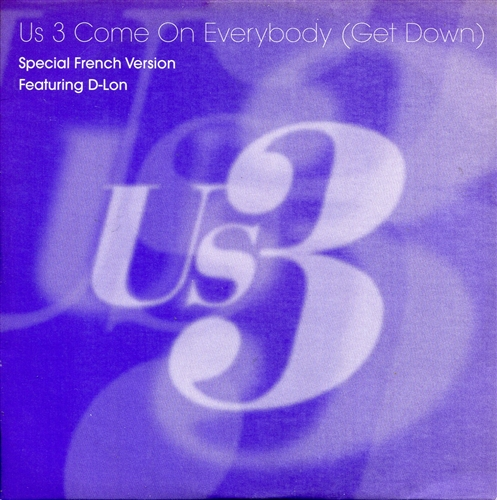 US 3 - Come on everybody (Get down) - CD single