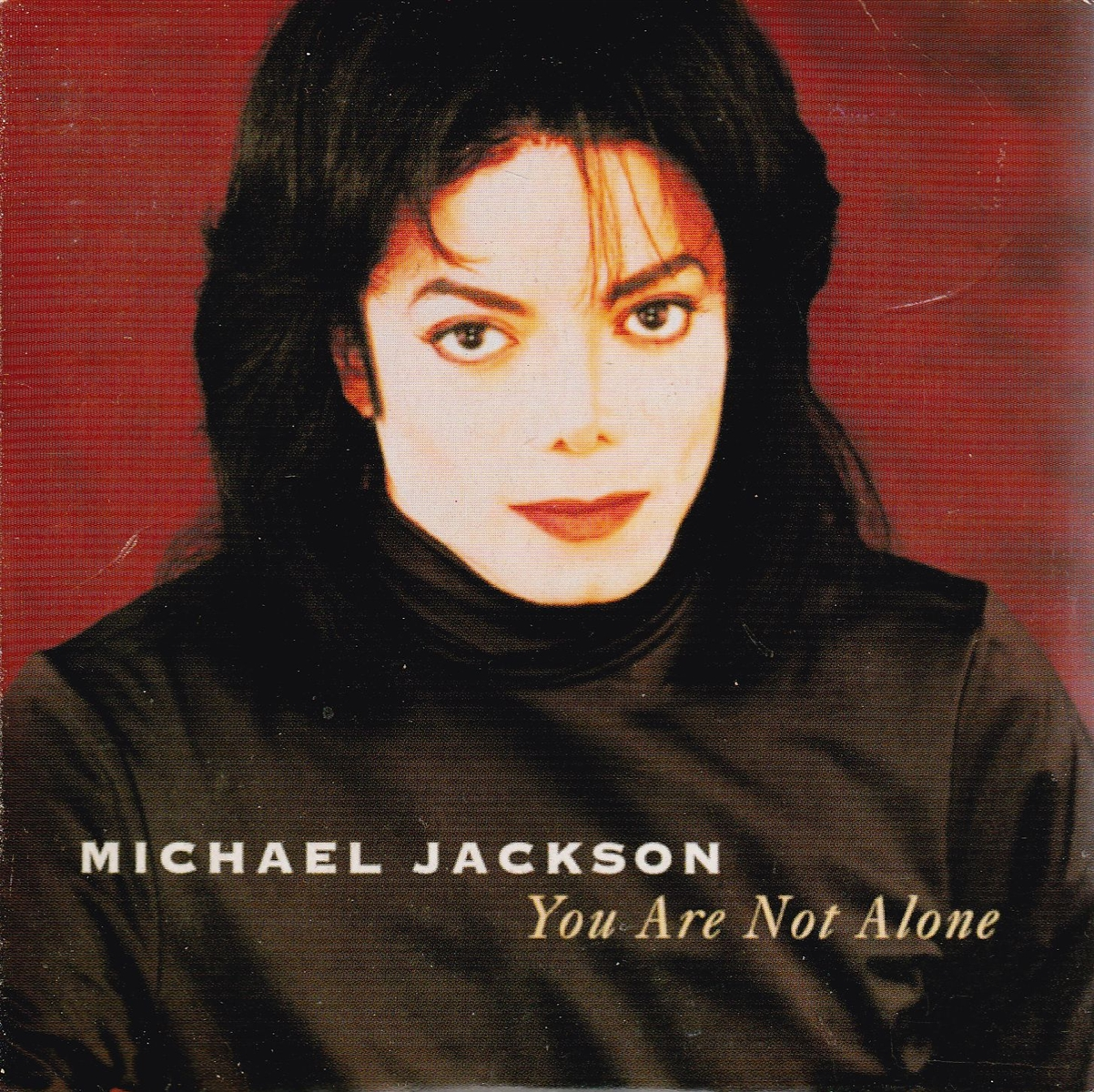 MICHAEL JACKSON - You're not alone - CD single