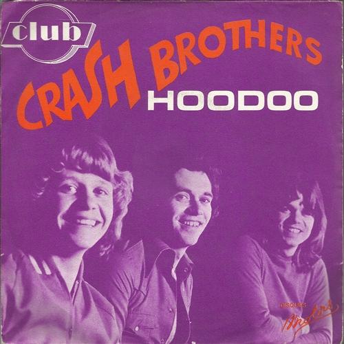 Crash Brothers - Hoodoo - 45T