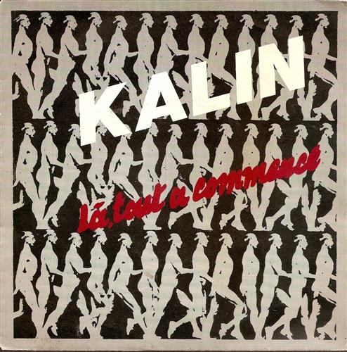 Kalin - Là tout a commencé - 45T