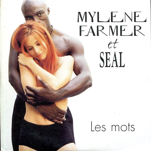 Mylène Farmer & Seal Les mots