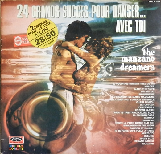 THE MANZANO DREAMERS - 24 grands succès pour danse.. Avec toi - 33T