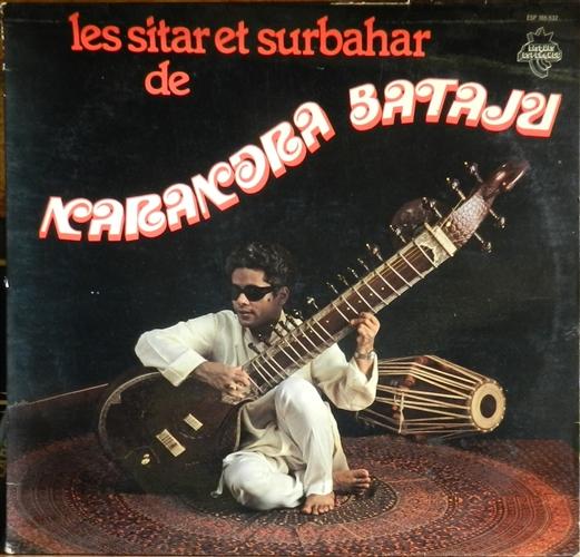 Narandra Bataju - Les sitar et surbahar de - 33T