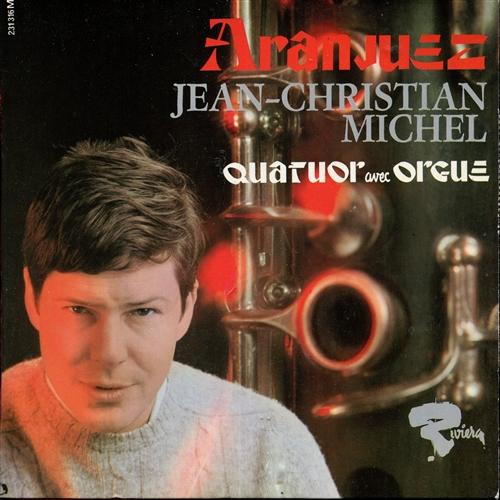 JEAN-CHRISTIAN MICHEL - Quatuor avec orgue - 45T x 1