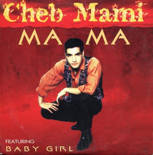 CHEB MAMI - Ma ma - CD single