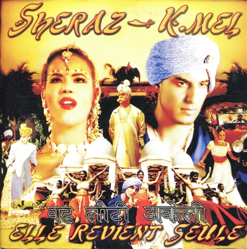 SHERAZ - K.MEL - Elle revient seule - CD single