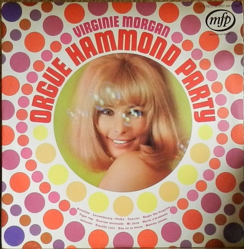 VIRGINIE MORGAN - Orgue hammond party - 33T
