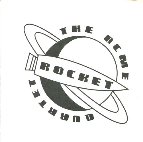 The Acme Rocket Quartet - High centurions - 45T