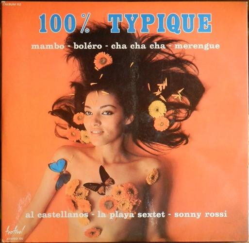 Al Castellanos - La Playa Sextet - Sonny Rossi 100% typique