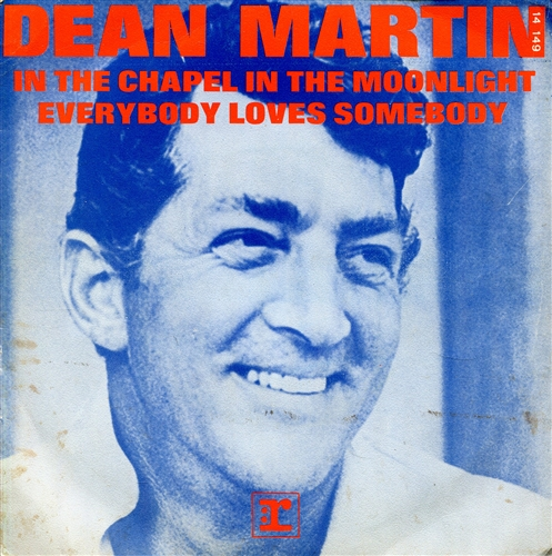 Dean Martin - In the chapel in the moonlight - 7inch