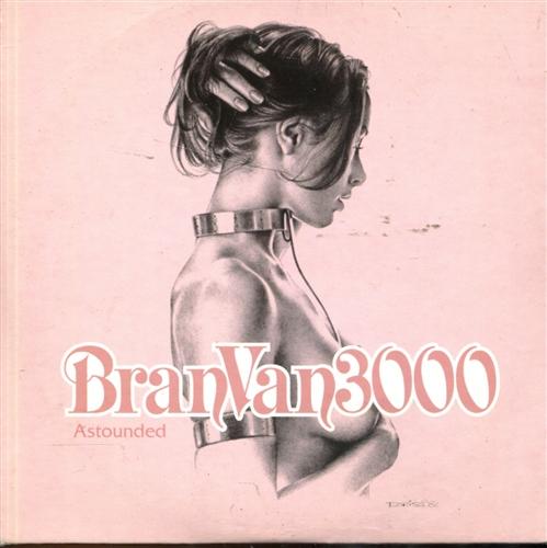 BRAN VAN 3000 - Astounded - CD Maxi