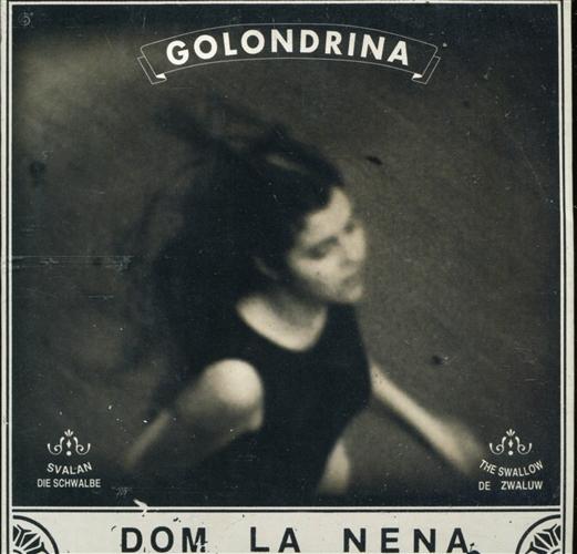 DOM LA NENA - Golondrina - MCD