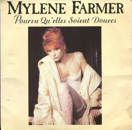 Mylène Farmer Pourvu Qu'elles Soient Douces
