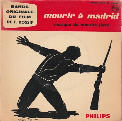 MAURICE JARRE - Mourir A Madrid - 45T x 1