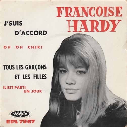FRANÇOISE HARDY - J'suis D'accord - 45T x 1