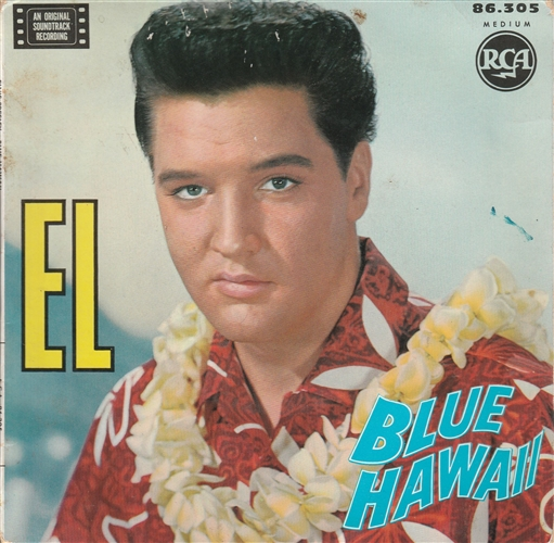 ELVIS PRESLEY - Blue Hawai - 45T x 1