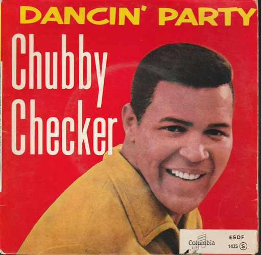 CHUBBY CHECKER - Dancin' Party - 45T x 1