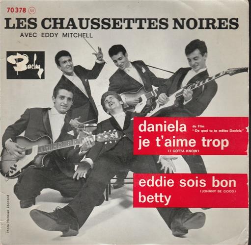 LES CHAUSSETTES NOIRES - Daniela - 45T x 1